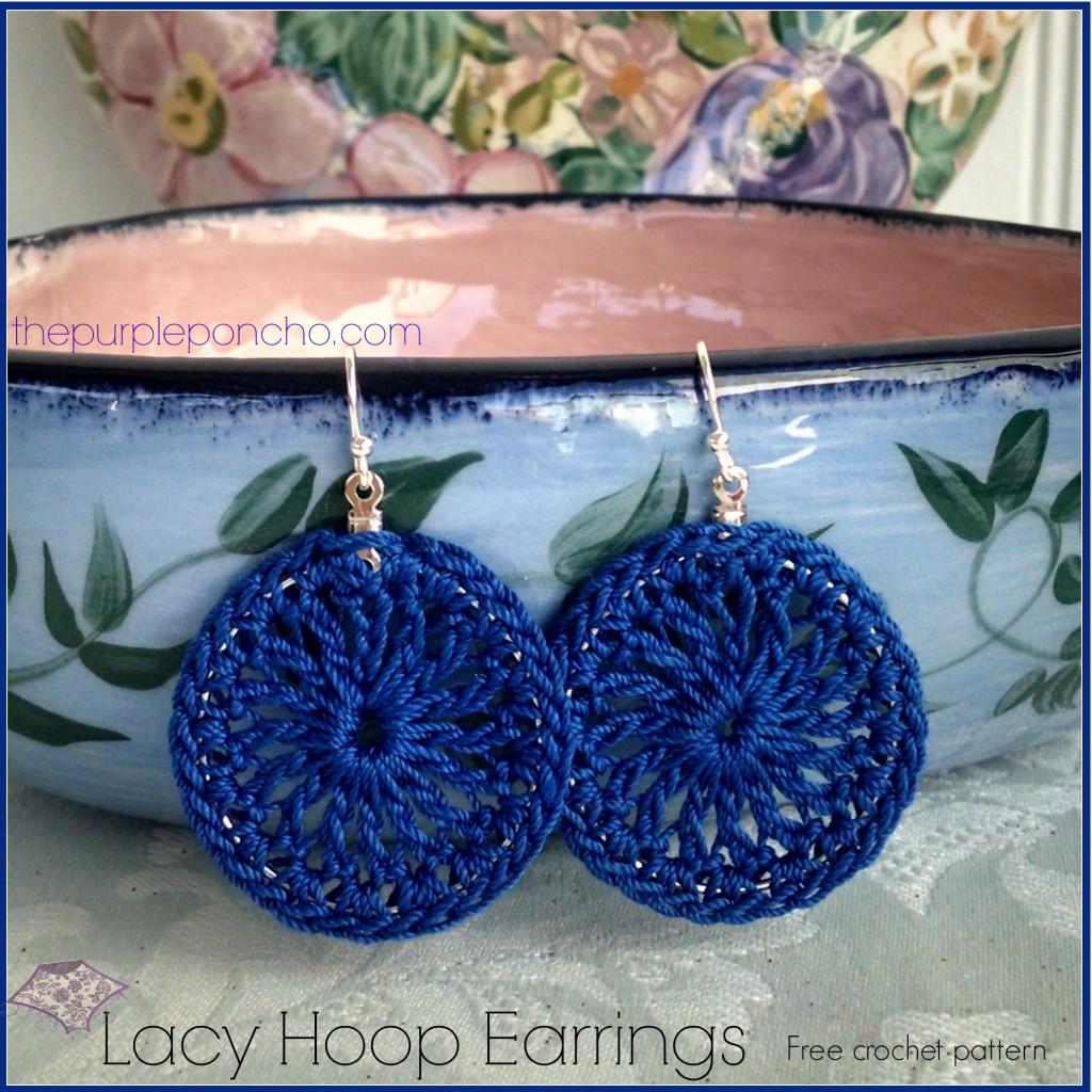 Lacy Hoop Earrings A Free Crochet Pattern ? The Purple Poncho