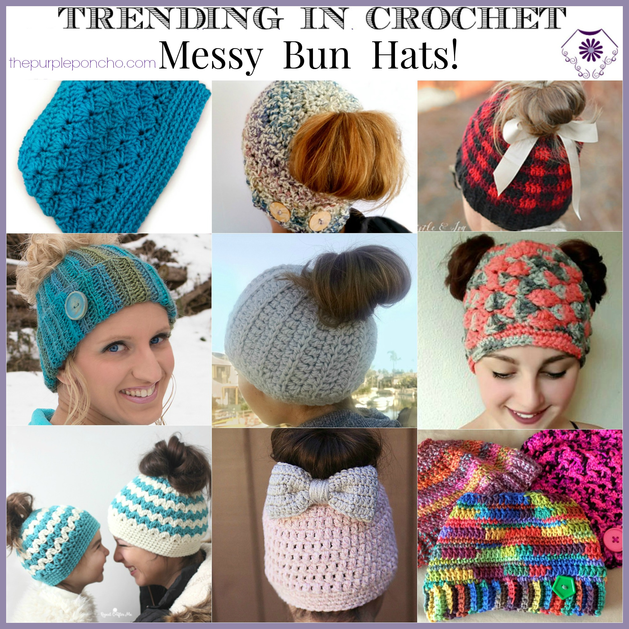 Crochet Messy Bun Hat : ... Trending in Crochet on The Purple Poncho this week - Messy Bun Hats