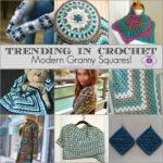Trending In Crochet – Modern Granny Squares!